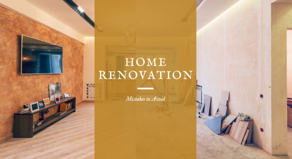 common-home-renovation-mistakes-to-avoid
